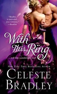 With This Ring by Celeste Bradley