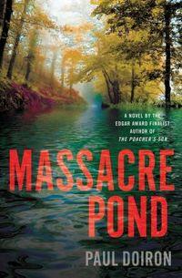 Massacre Pond by Paul Doiron