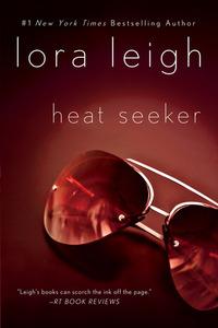 Heat Seeker by Lora Leigh