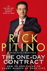 The One-Day Contract by Rick Pitino