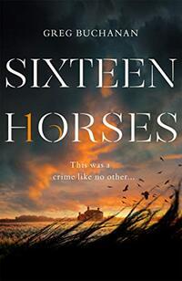 Sixteen Horses