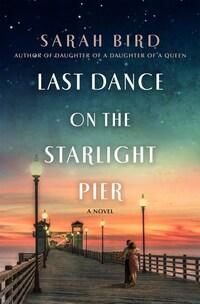 Last Dance on the Starlight Pier