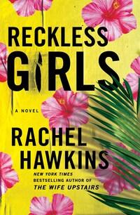 Reckless Girls
