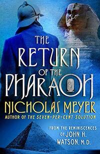 The Return of the Pharaoh