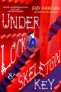 Under Lock & Skeleton Key