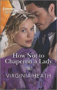 How Not to Chaperon a Lady