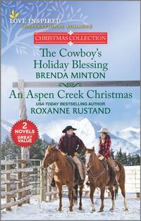 The Cowboy's Holiday Blessing and An Aspen Creek Christmas
