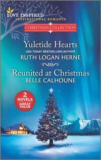 Yuletide Hearts and Reunited at Christmas