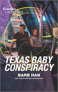 Texas Baby Conspiracy