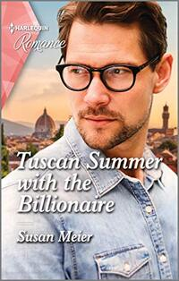 Tuscan Summer with the Billionaire