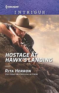 Hostage at Hawk's Landing