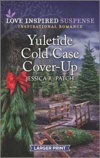 Yuletide Cold Case Cover-Up