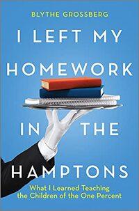 I Left My Homework in the Hamptons