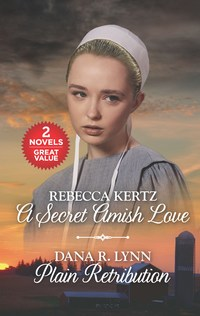 A Secret Amish Love and Plain Retribution