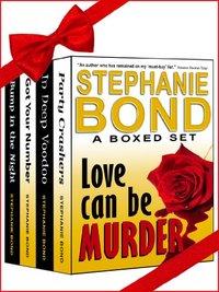 Love Can Be Murder by Stephanie Bond