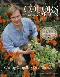 P. Allen Smith's Colors for the Garden