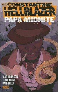 John Constantine Hellblazer: Papa Midnite by Mat Johnson