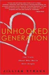 Unhooked Generation by Jillian Straus