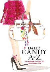 Daily Candy A-Z