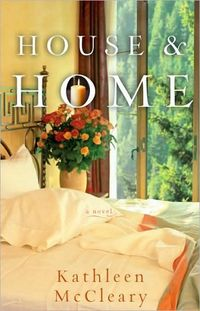 House & Home by Kathleen McCleary