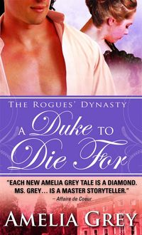 A Duke To Die For by Amelia Grey