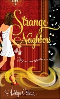 Strange Neighbors by Ashlyn Chase