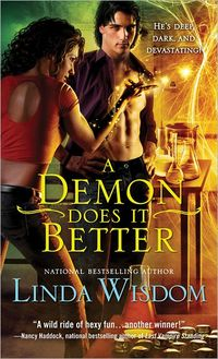 A Demon Does It Better