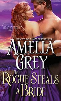 The Rogue Steals A Bride by Amelia Grey