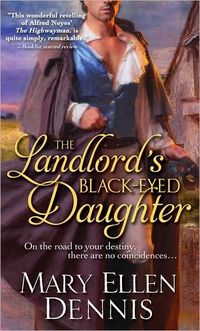 The Landlord's Black-Eyed Daughter by Mary Ellen Dennis