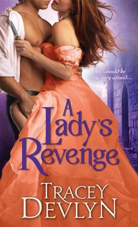 Excerpt of A Lady's Revenge by Tracey Devlyn