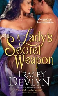 A Lady's Secret Weapon by Tracey Devlyn
