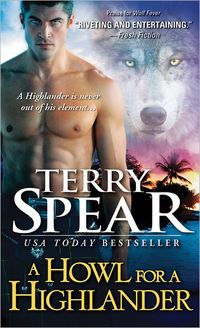 A Howl For A Highlander by Terry Spear