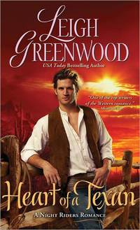 Heart Of A Texan by Leigh Greenwood