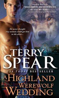 A Highland Werewolf Wedding by Terry Spear