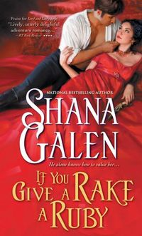 If You Give A Rake A Ruby by Shana Galen