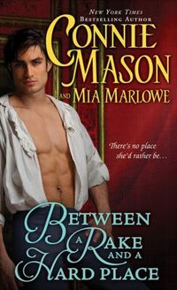 Between A Rake And A Hard Place by Connie Mason