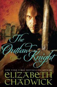 The Outlaw Knight by Elizabeth Chadwick