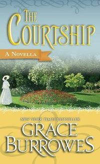 The Courtship by Grace Burrowes