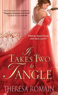 It Takes Two To Tangle by Theresa Romain