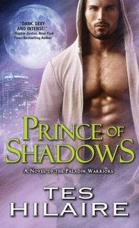 Prince Of Shadows by Tes Hilaire