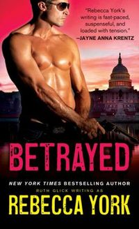 Betrayed by Rebecca York