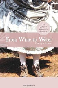From Wine To Water by Carolyn Brown