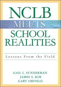 NCLB Meets School Realities