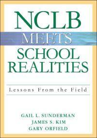 NCLB Meets School Realities