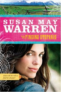 Finding Stefanie by Susan May Warren
