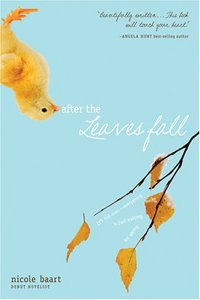 After The Leaves Fall by Nicole Baart