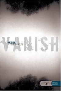 Vanish by Tom Pawlik