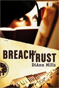 Breach Of Trust by DiAnn Mills