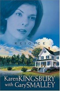 Rejoice by Karen Kingsbury