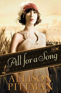 All For A Song by Allison Pittman